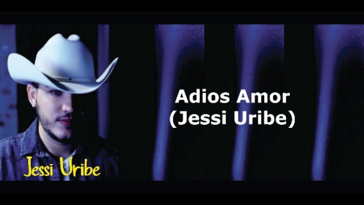 Jessi Uribe Adios Amor Canciones Música Popular Cantantes