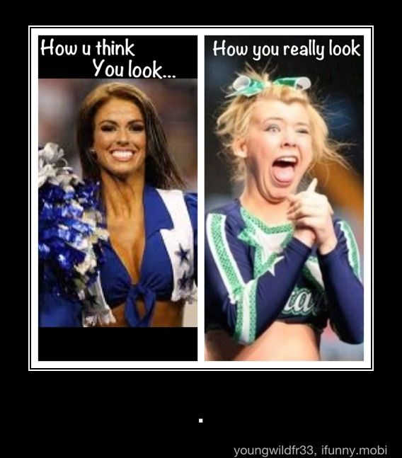 This is for the cheerleaders who think they're so hott.