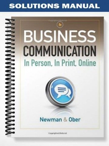 Solutions Manual For Business Communication In Person In Business Communication Solutions Communication