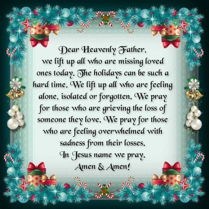 Prayer for those who are missing loved ones this Christmas season ...