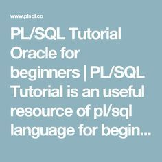 PL/SQL Tutorial Oracle for beginners | PL/SQL Tutorial is an