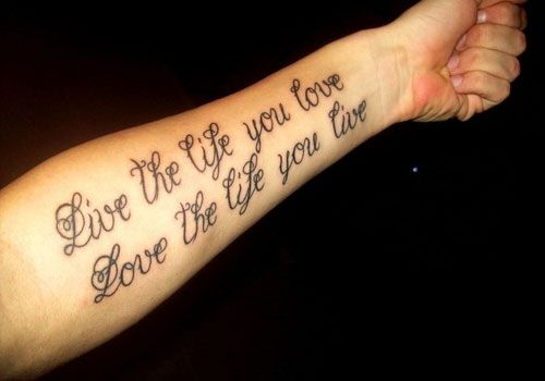 The tattoo expresses the meaning of life and love in a