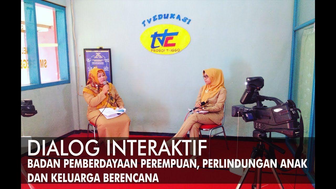 Dialog Interaktif Badan Pemberdayaan Perempuan Dan Perlindungan Anak