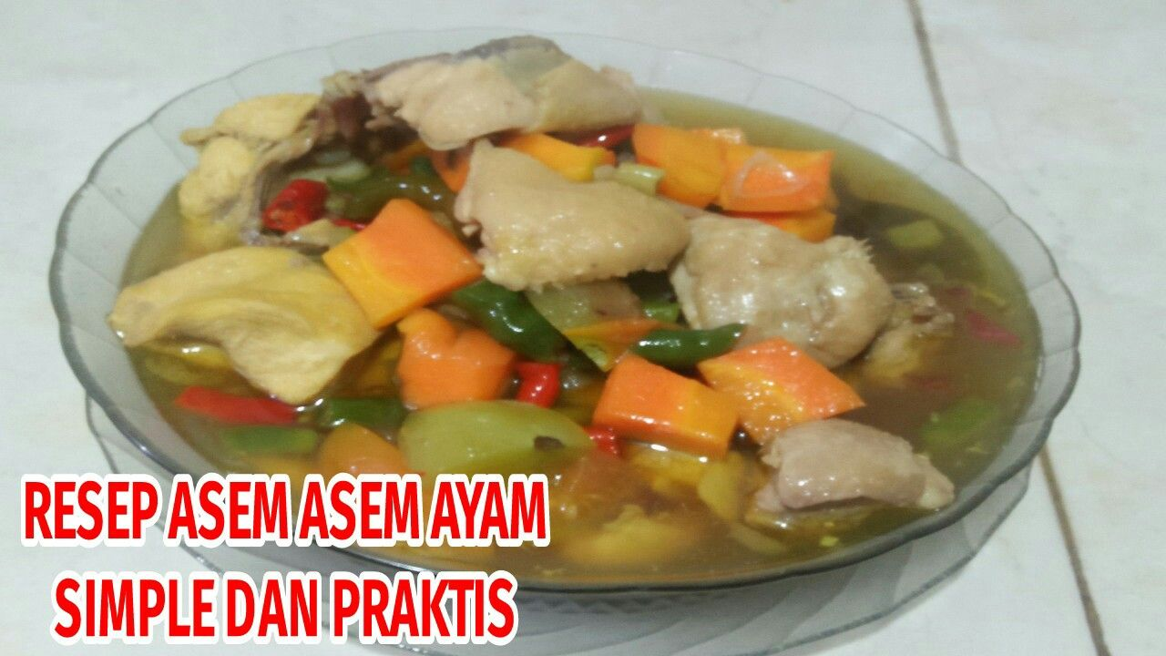 Resep Asem Asem Ayam Wortel Resep Masakan Masakan Cabai Rawit