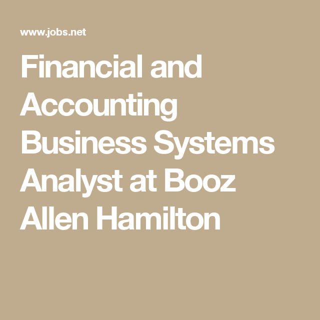 Financial And Accounting Business Systems Analyst At Booz Allen