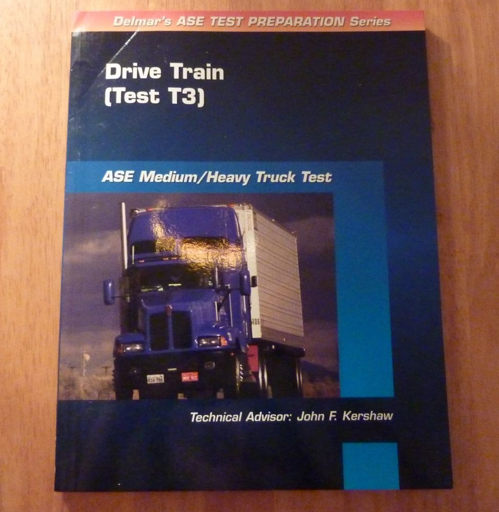 Ase Test Prep Series Mediumheavy Duty Truck T3 Drive Train