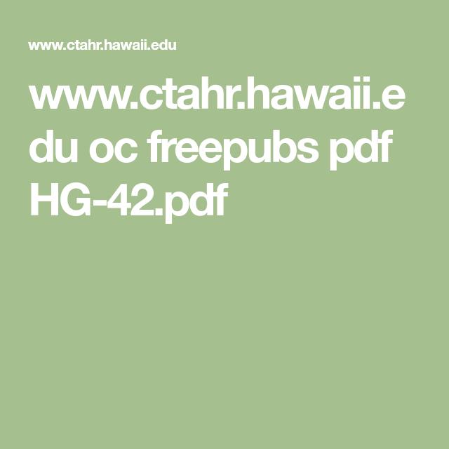 Www Ctahr Hawaii Edu Oc Freepubs Pdf Hg 42 Pdf Hawaii 400 x 300