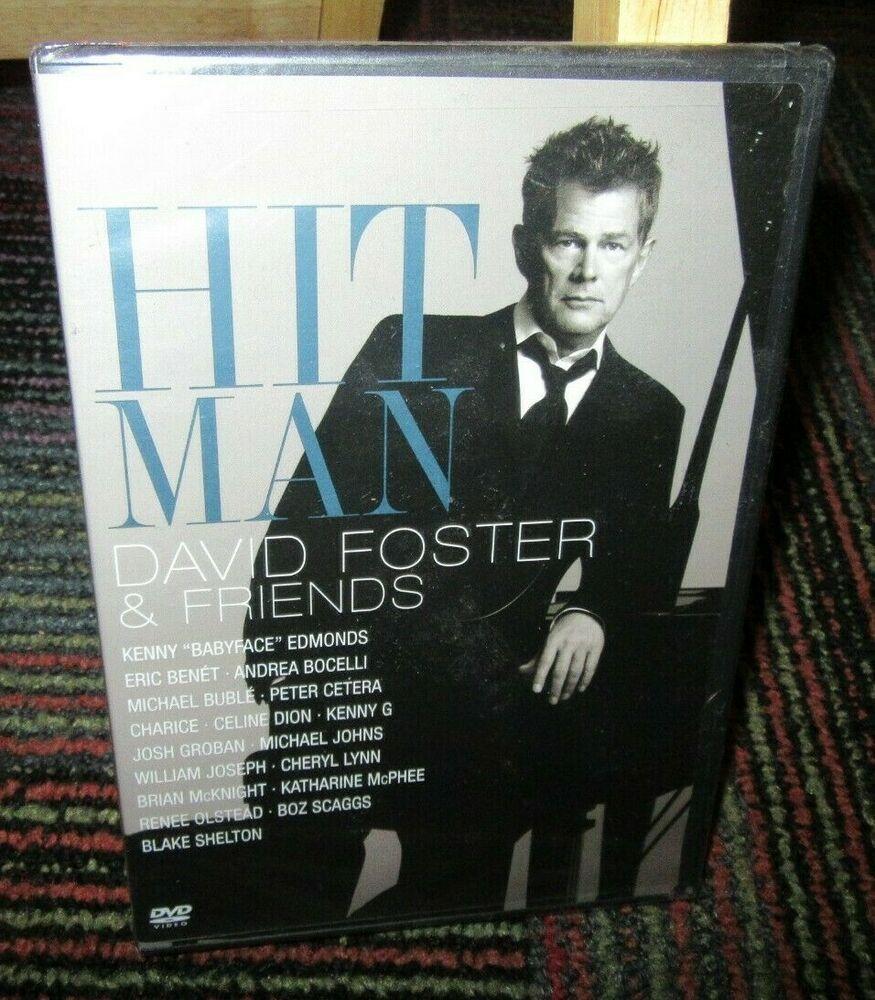 David Foster Friends Hit Man Dvd 29 Great Songs W Josh Groban Boz Bocelli Greatest Songs The Fosters Eric Benet