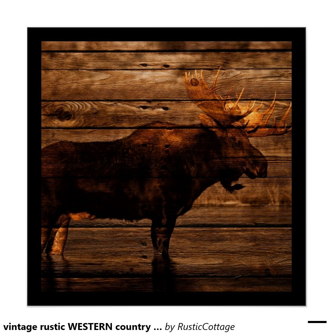 vintage rustic WESTERN country woodgrain MOOSE Poster