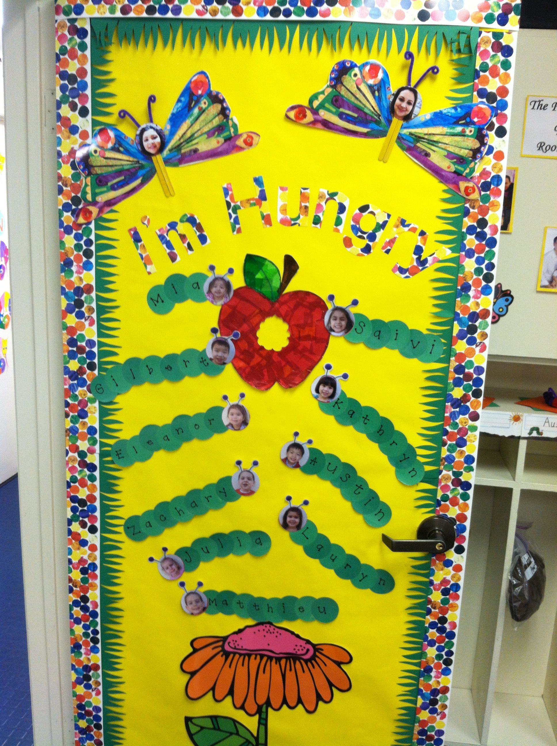Classroom door decoration- The Very Hungry Caterpillar!...I\'m so ...