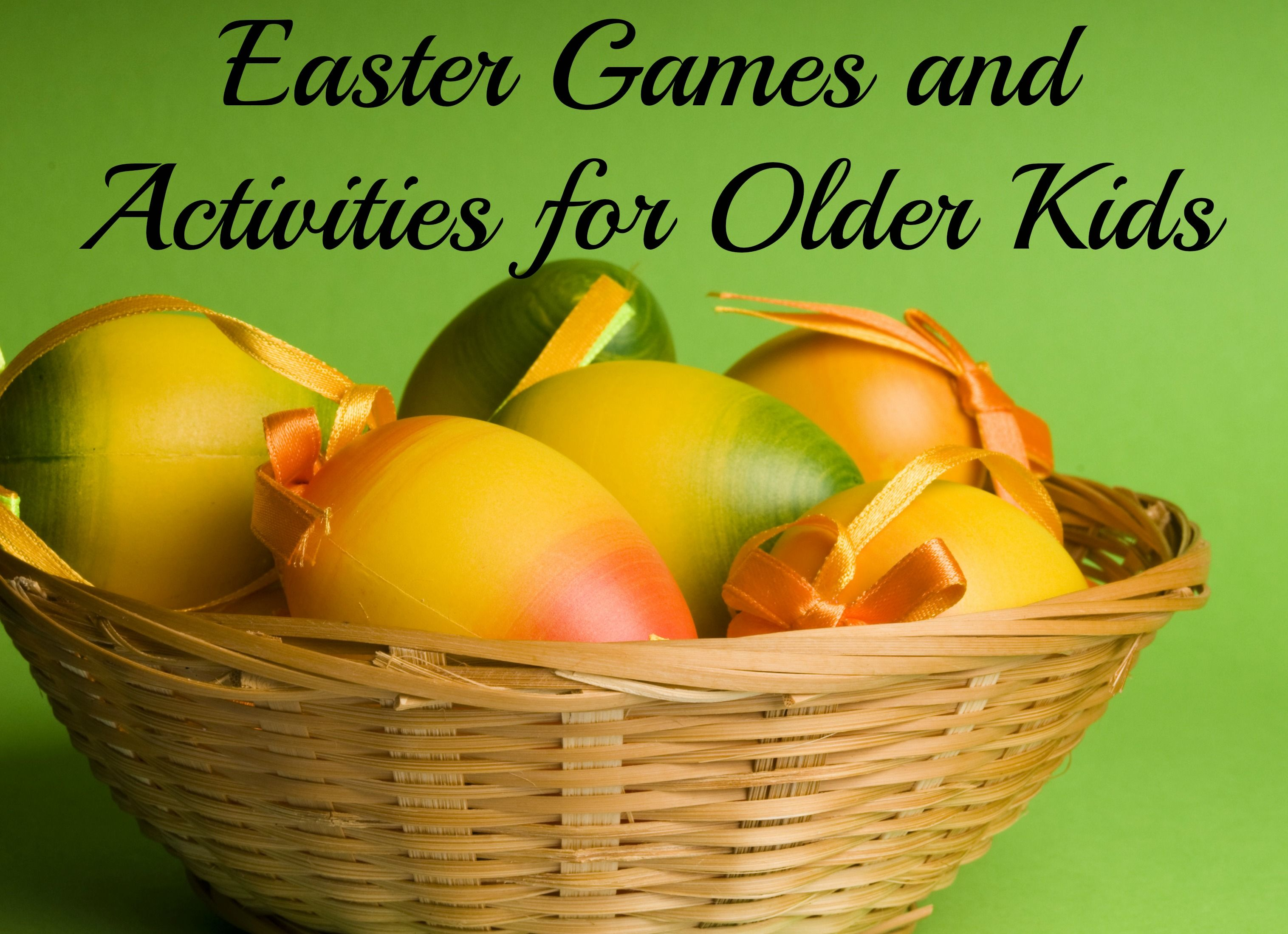 Easter Games and Activities for Older Kids | Easter, Activities and ...