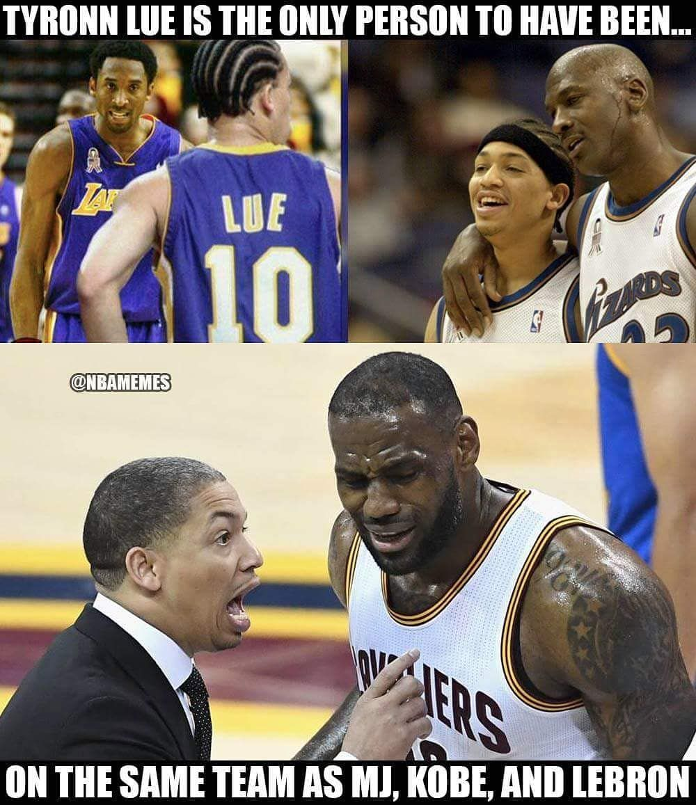 Ty Lue Is The Real Goat No One Else Has Been On A Team With Kobe Lebron And M Funny Basketball Memes Basketball Memes Funny Nba Memes
