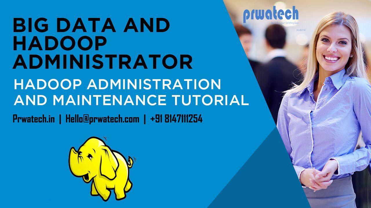 Hadoop Admin Training in Pune Hadoop Administration