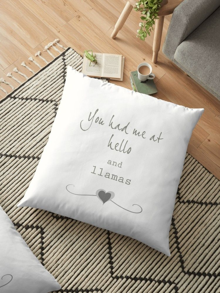You Had Me At Hello And Llamas Floor Pillow By Helloand French Typography Floor Pillows Pillows