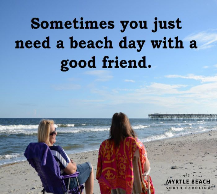 Sometimes You Just Need A Beach Day With A Good Friend Time To