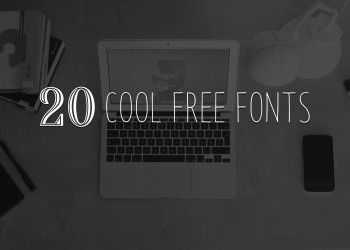 Looking for Some Free Cool Fonts? Try These 20