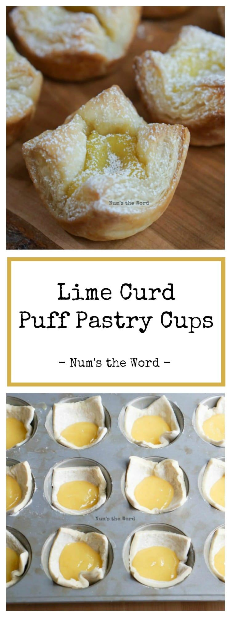 These Lime Curd Puff Pastry Cups are packed with flavor and are so easy to create! Any curd can be used to whip these up. Lemon curd, lime curd or any other fruit curd would work well! This quick and easy treat is one you can make ahead of time and enjoy later! #dessert #puffpastry #limecurd #curd #lemoncurd #quick #easy #3ingredient #powderedsugar #makeahead #appetizer #gourmet #everyday #fruit #fruitcups #recipe #numstheword #recipeforpuffpastry