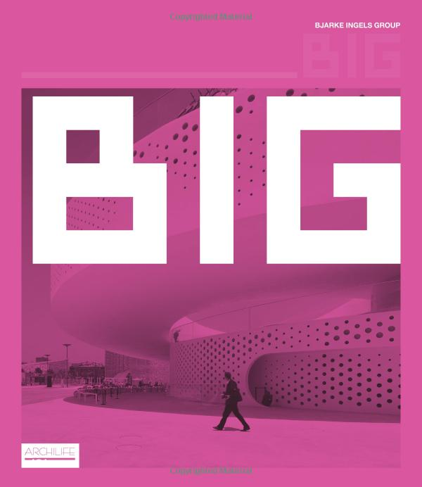 THE PINK BOOK - Big - Bjarke Ingels Group