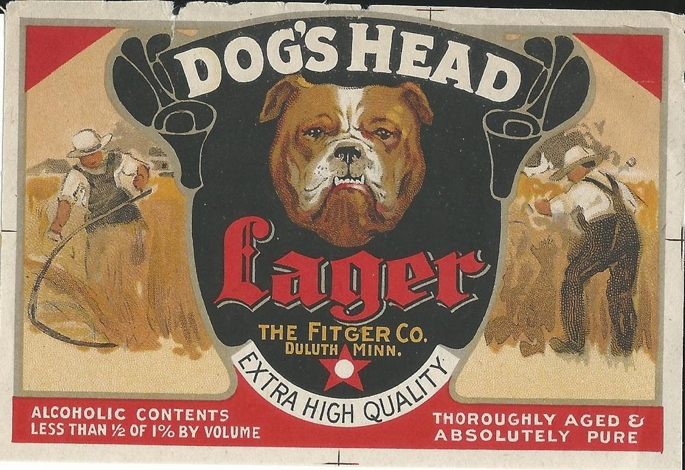Dog Head Lager Beer Prohibition Label From Fitger Co Duluth Mn Duluth Lager Beer Duluth Mn