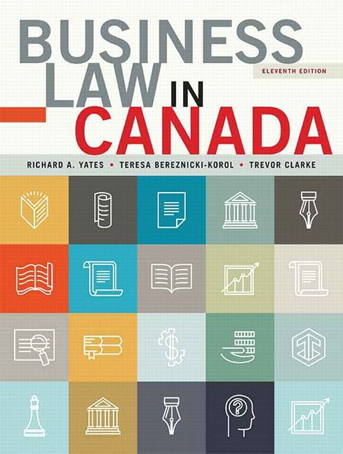 Business law in canada eleventh canadian edition 11th edition business law in canada eleventh canadian edition 11th edition hardcover jan 1 2016 test bank yates bereznicki korol clarke instant download free fandeluxe Images