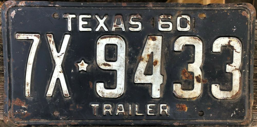 Vintage 1960 Texas Trailer License Plate 7x 9433 All Original License Plate Old License Plates Bedrom Ideas