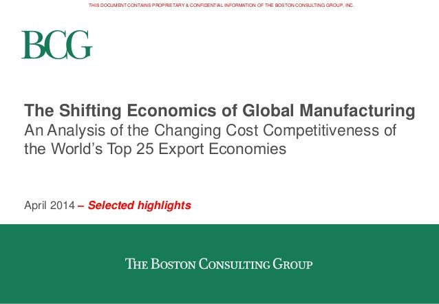 The Shifting Economics of Global Manufacturing by The Boston