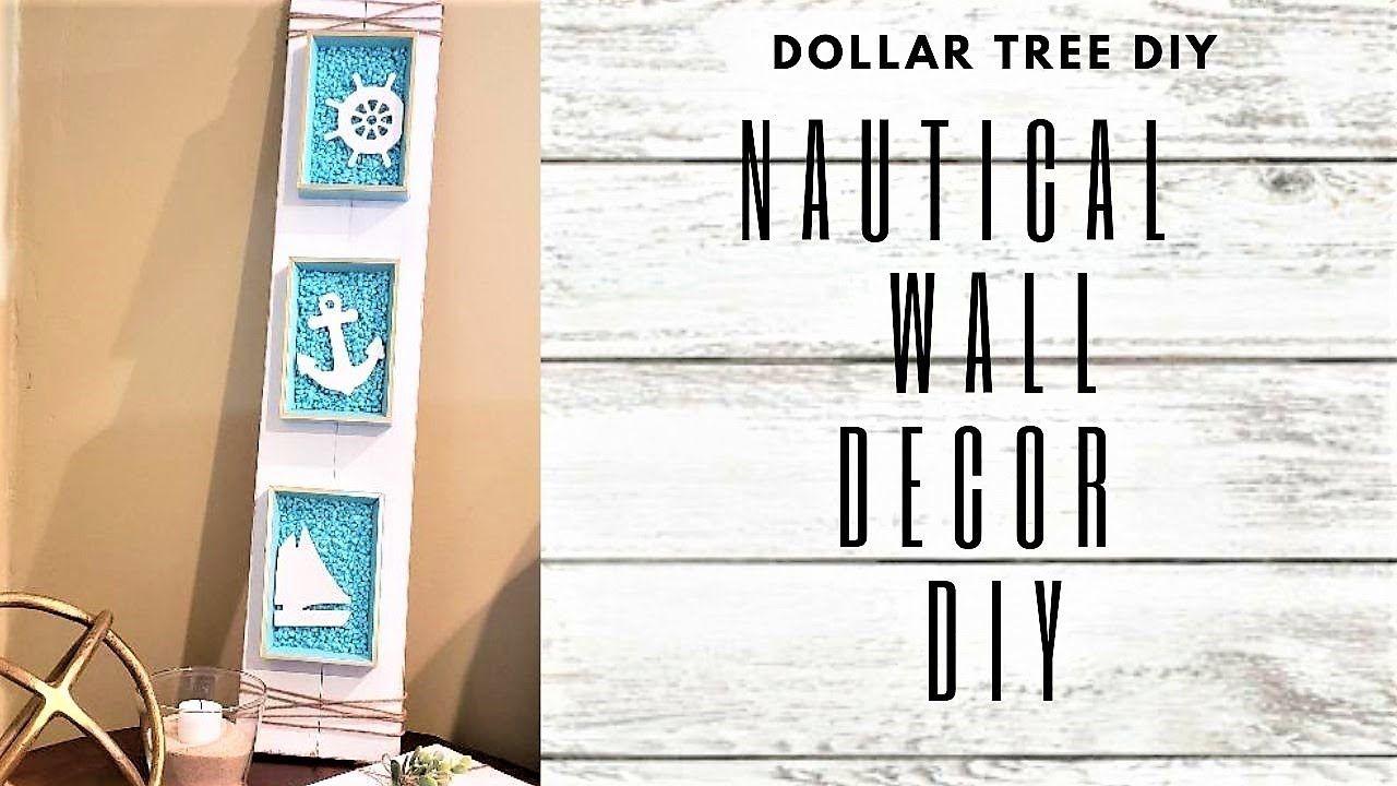 Nautical Wall Decor Dollar Tree Diy Summer Diy Decor Youtube