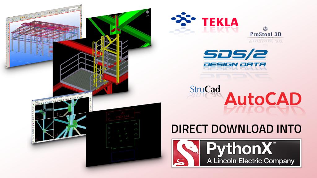 PythonX takes any SDS2_DesignData, Tekla, AutoCAD, StruCad or