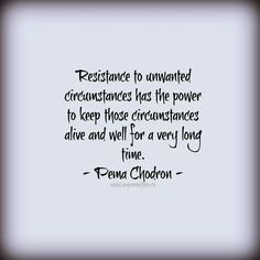 Pema Chodron Quotes Gorgeous Pema Chodron Quotehttpwwwbetterlistencollectionspema