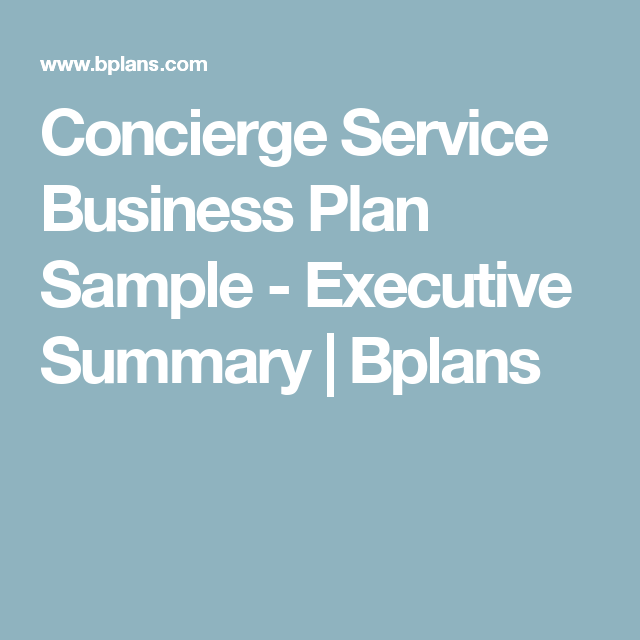 Concierge Service Business Plan Sample Executive Summary Bplans