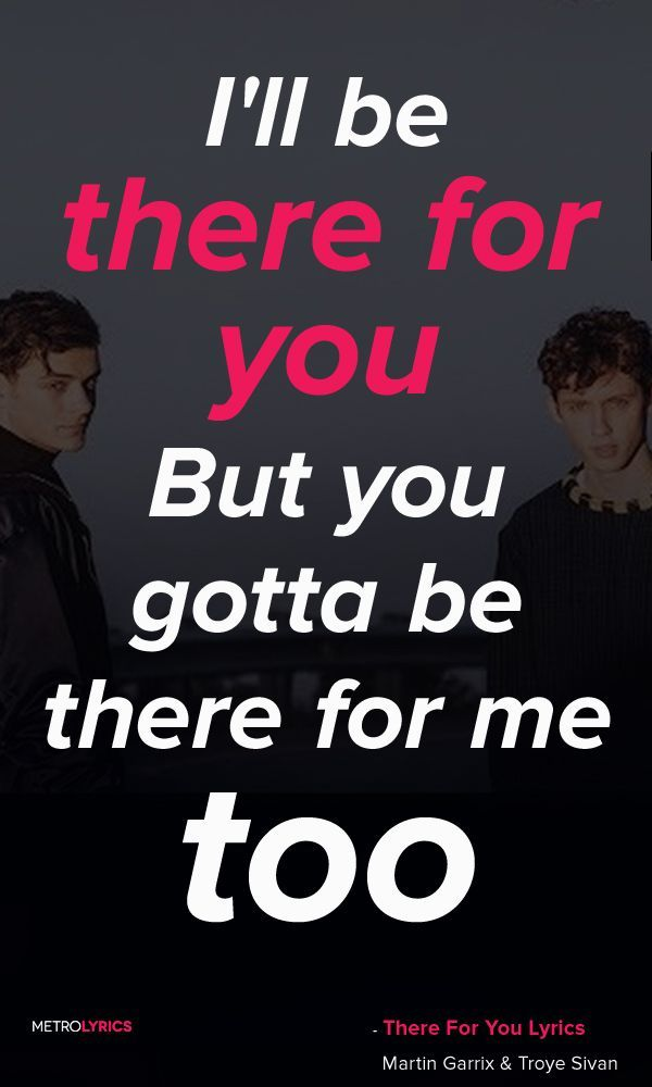Lyric nightshift lyrics : Martin Garrix & Troye Sivan - There For You Lyrics and Quotes ...