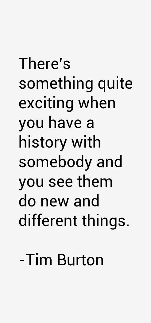 Tim Burton Quotes Alluring Tim Burton Quotes  Words  Pinterest  Tim Burton Thoughts And Wisdom
