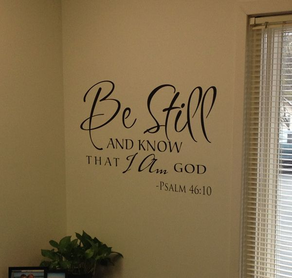 Be Still Scripture Wall Decal Wall Decals Adhesive Vinyl And - Vinyl wall decal adhesive