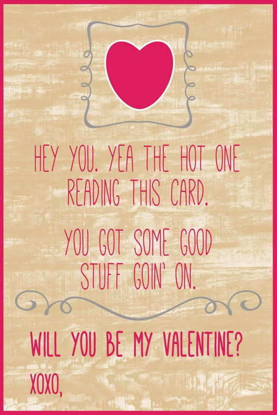 Printable Cute Funny Valentine S Day Card For By Lilygramdesigns 4 25 Valentines Quotes Funny Valentine S Day Quotes Valentine Quotes