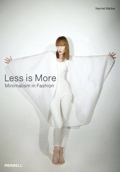 Less is More: Minimalism in Fashion - Minimalissimo