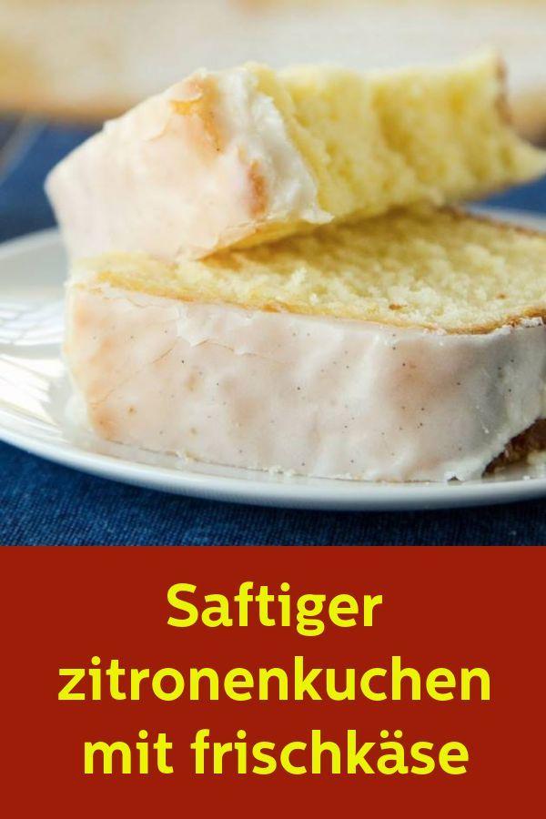 Saftiger Zitronenkuchen mit Frischkäse - 1k Rezepte #recettesympa