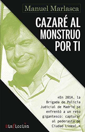 Cazaré Al Monstruo Por Ti Sinficción Nº 2 Ebook Marlasca Manuel Amazon Es Libros Epub Libros Novelas Románticas Libros