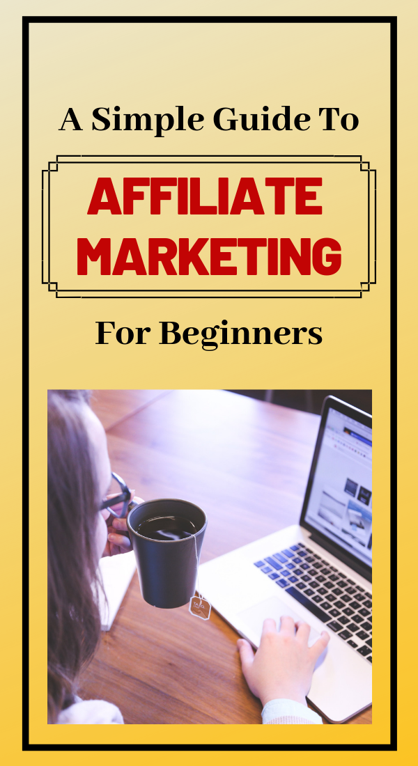 Here Is A Simple Guide To Affiliate Marketing, Which Is