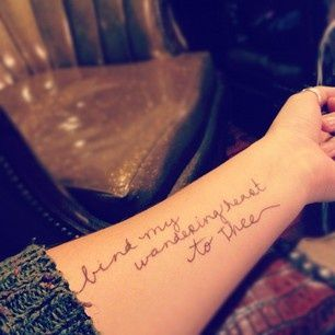 Come thou fount tattoo come thou fount text tattoo for Inner arm tattoos quotes
