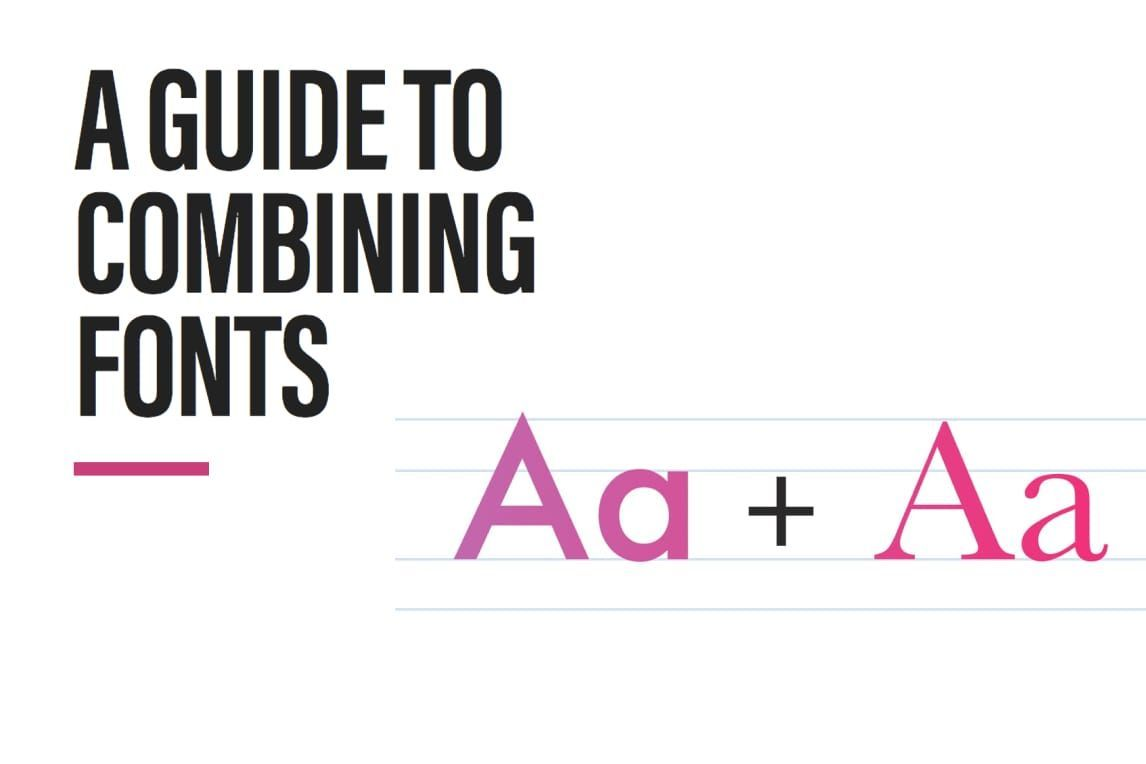 A Guide to Combining Fonts Loved this descriptor on Futura