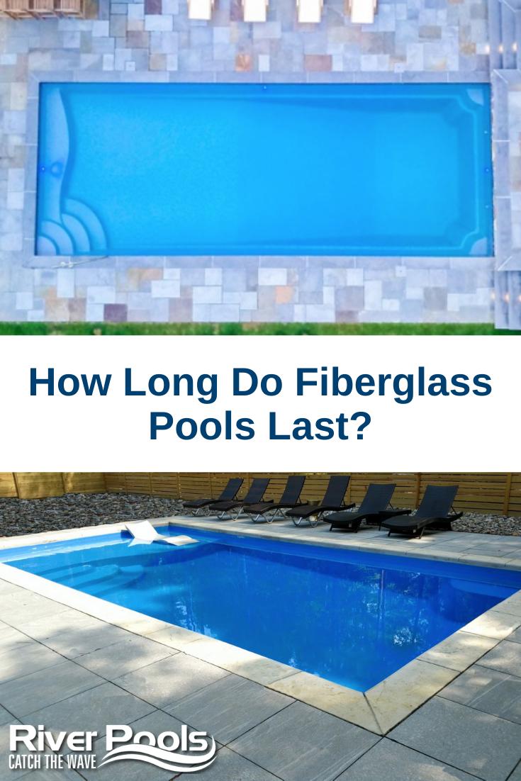 How Long Do Fiberglass Pools Last Fiberglass Swimming Pools Fiberglass Pools Swimming Pool Construction
