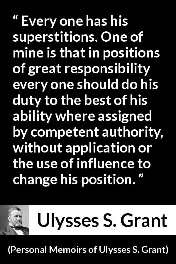 Ulysses S Grant Quotes | Ulysses S Grant Quote About Responsibility From Personal Memoirs Of