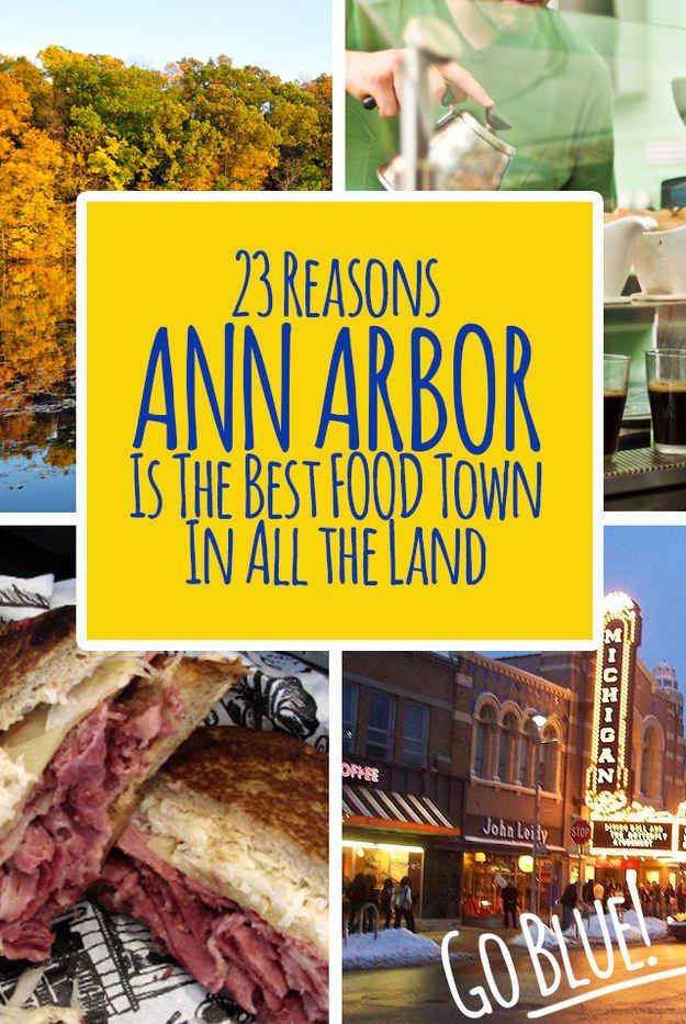 23 Reasons Ann Arbor Is The Best Food Town