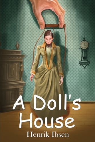 an analysis of tones in henrik ibsens a dolls house Character analysis of henrik ibsen's a doll and nora to represent the tones and beliefs of analysis: a doll house, by henrik ibsen10.