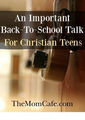 Photo of An Important Back-To-School Talk for Christian Teens,  #backtoschool #Christiani…
