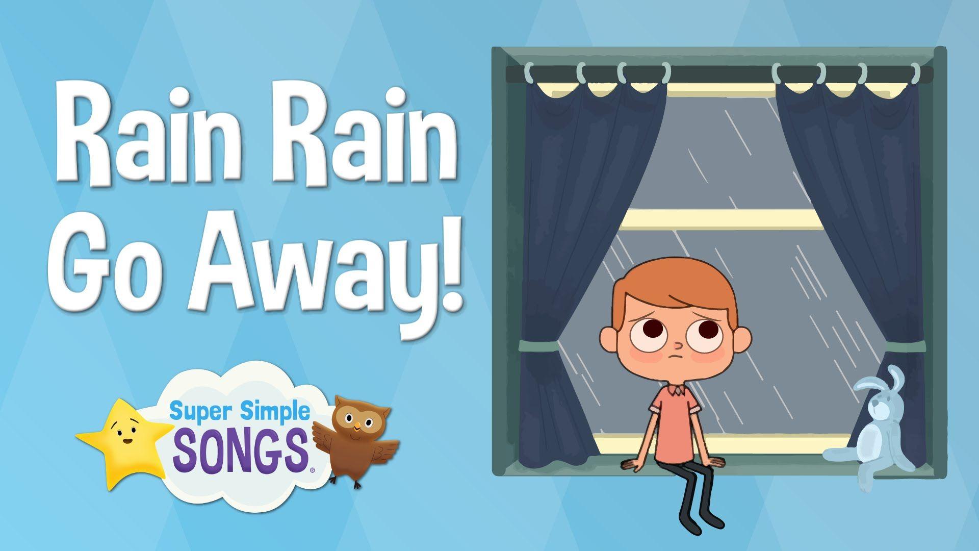 Resultado de imagen de rain go away super simple songs