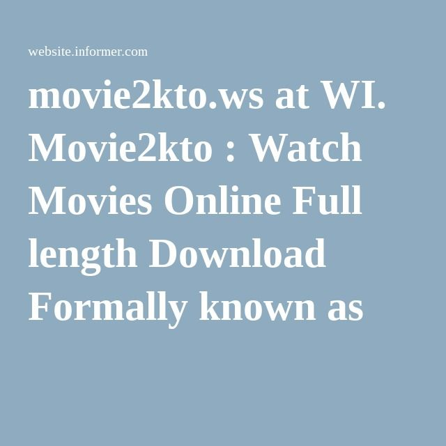 movie2kto.ws at WI. Movie2kto : Watch Movies Online Full length Download Formally known as