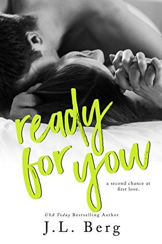 Ready for You (The Ready Series Book 3) by J.L. Berg…