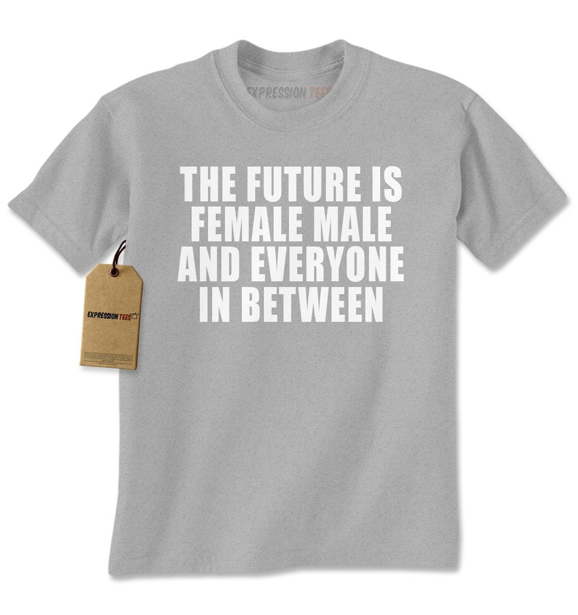 The Future Is Everyone In Between Mens T-shirt