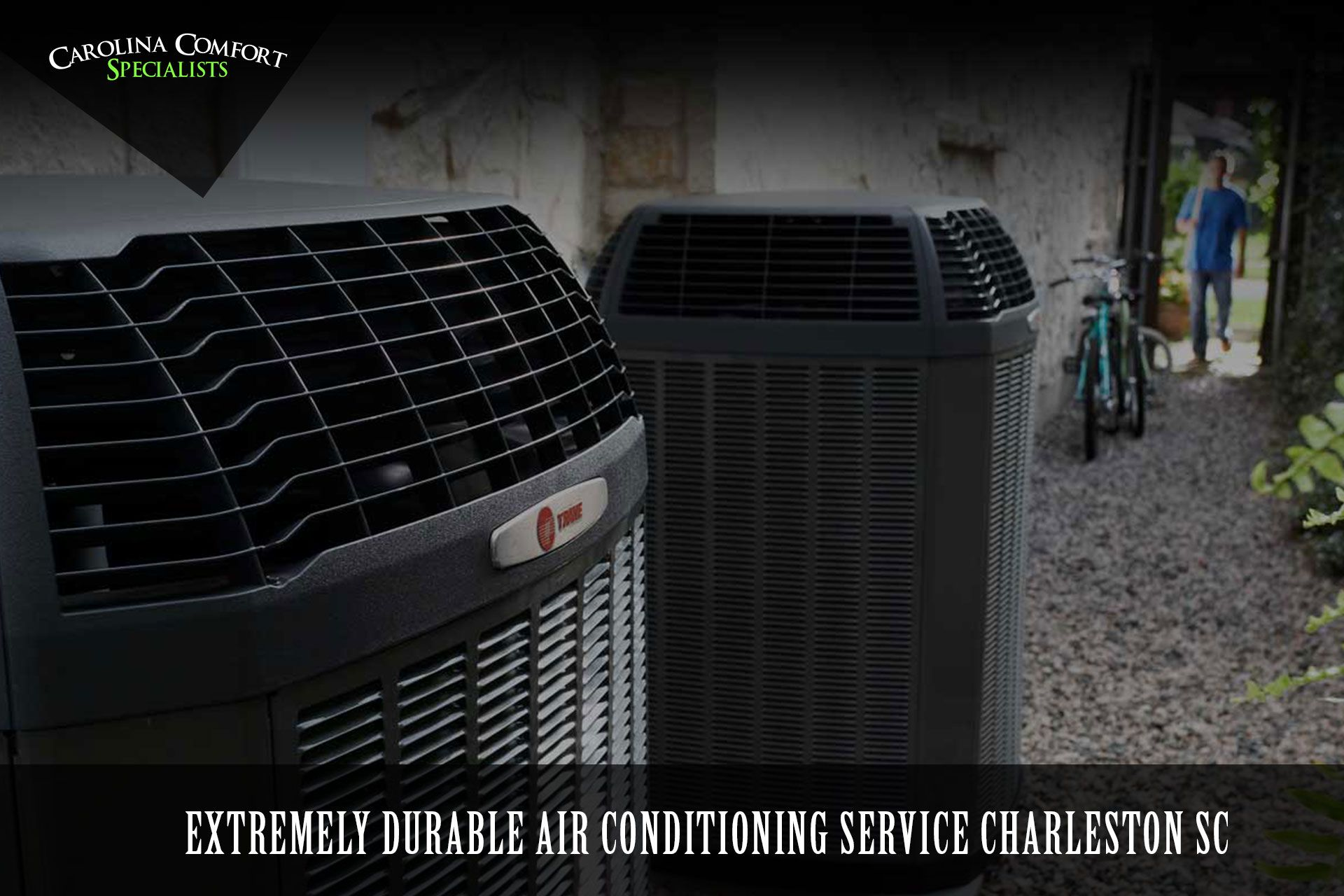 We'll help you selection an AC system that is perfect for